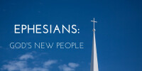 Ephesians: God's New People